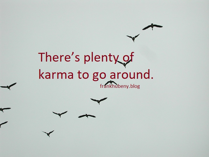 One-Liner Wednesday — Karma