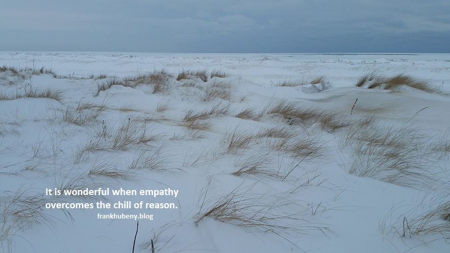 It is wonderful when empathy overcomes the chill of reason.