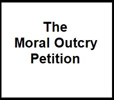 The Moral Outcry Petition